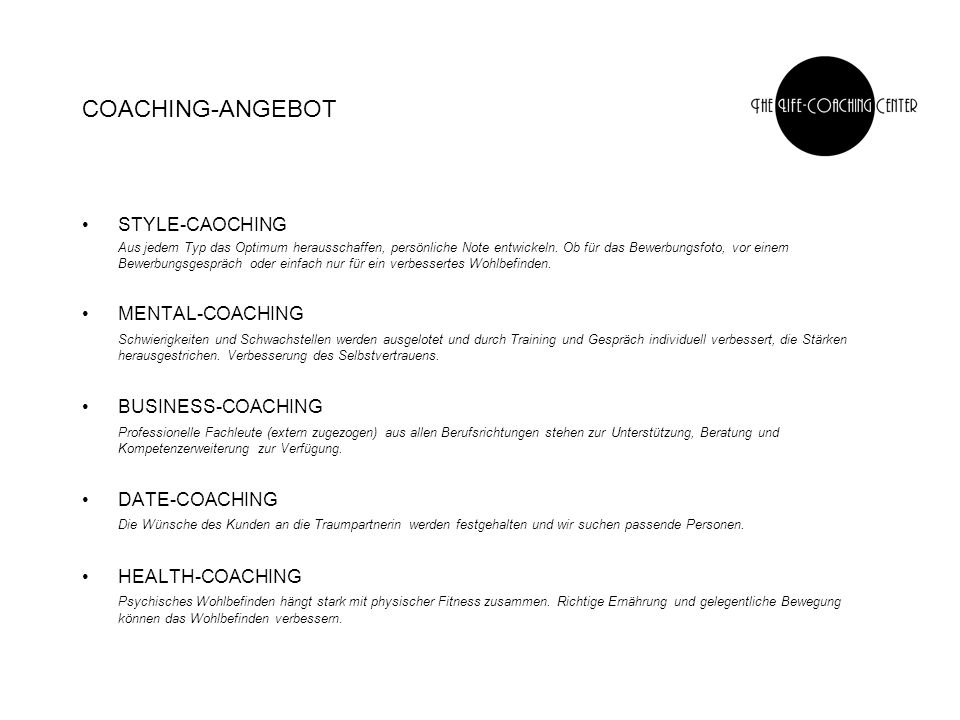 COACHING-ANGEBOT STYLE-CAOCHING MENTAL-COACHING BUSINESS-COACHING