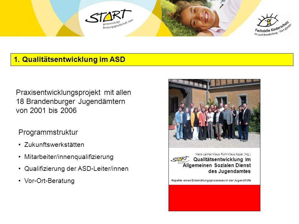 1. Qualitätsentwicklung im ASD