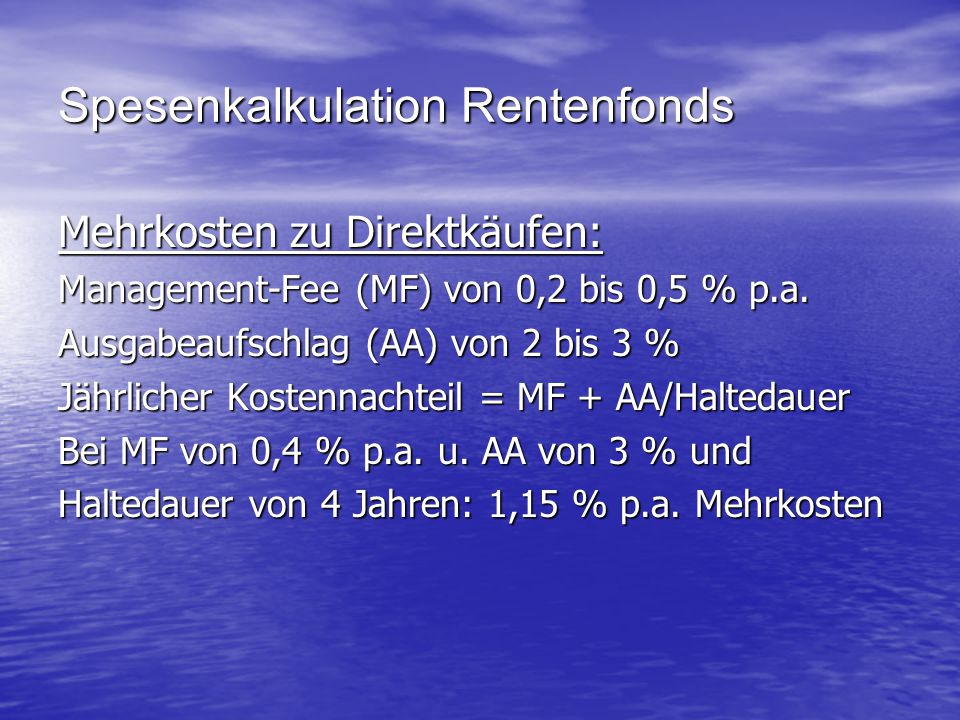 Spesenkalkulation Rentenfonds