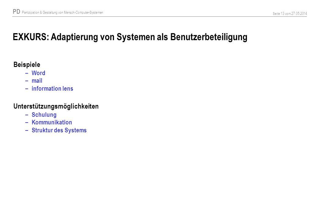EXKURS: Adaptierung von Systemen als Benutzerbeteiligung
