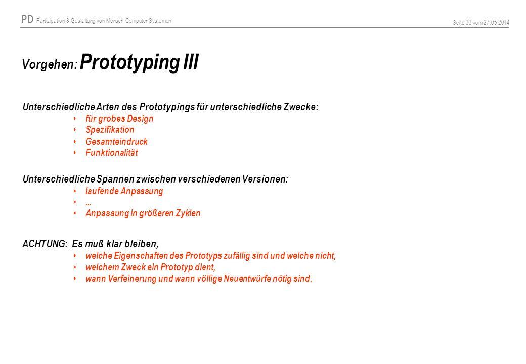 Vorgehen: Prototyping III