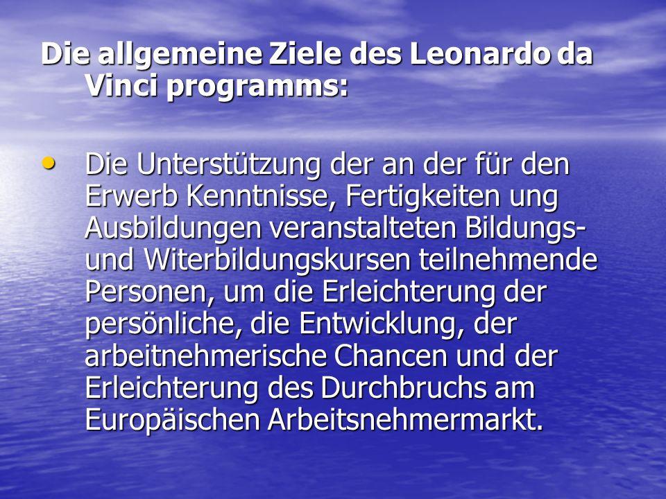 Die allgemeine Ziele des Leonardo da Vinci programms: