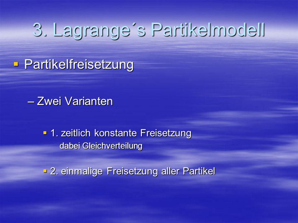 3. Lagrange´s Partikelmodell