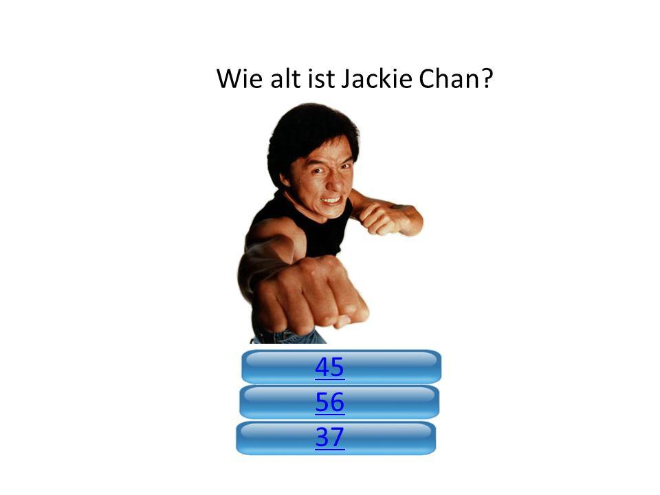 Wie alt ist Jackie Chan 45 56 37