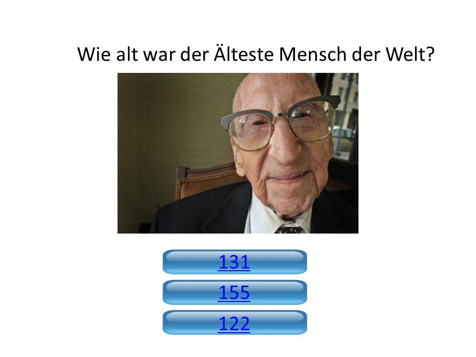 Wie alt war der Älteste Mensch der Welt