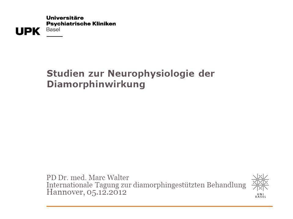 Studien zur Neurophysiologie der Diamorphinwirkung