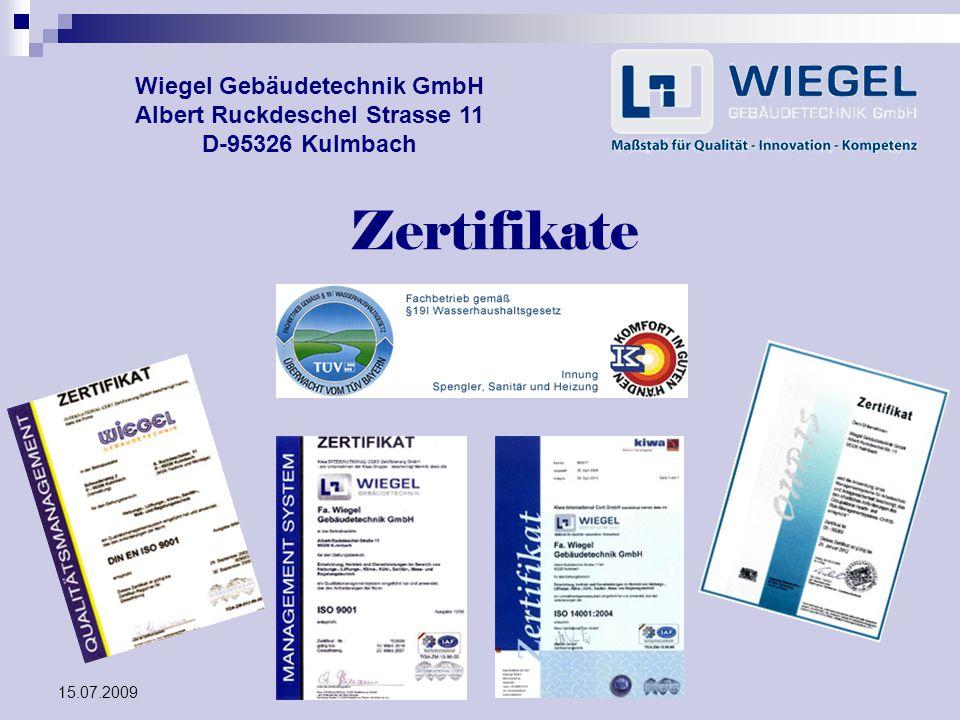 Wiegel Gebäudetechnik GmbH Albert Ruckdeschel Strasse 11 D-95326 Kulmbach
