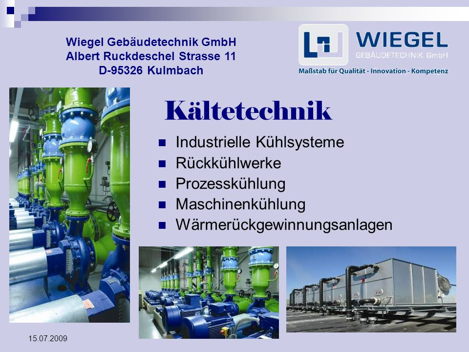 Kältetechnik Industrielle Kühlsysteme Rückkühlwerke Prozesskühlung