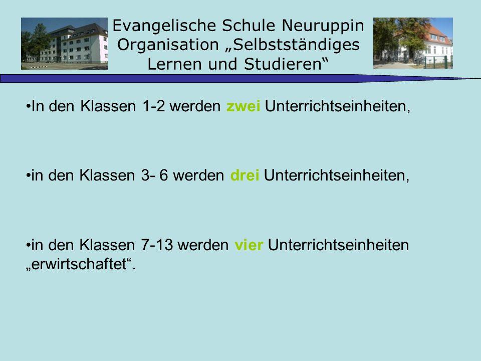 """Evangelische Schule Neuruppin Organisation """"Selbstständiges Lernen und Studieren"""