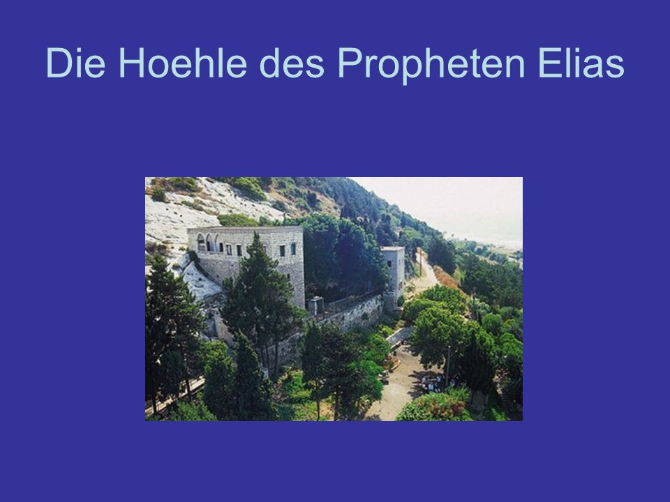 Die Hoehle des Propheten Elias