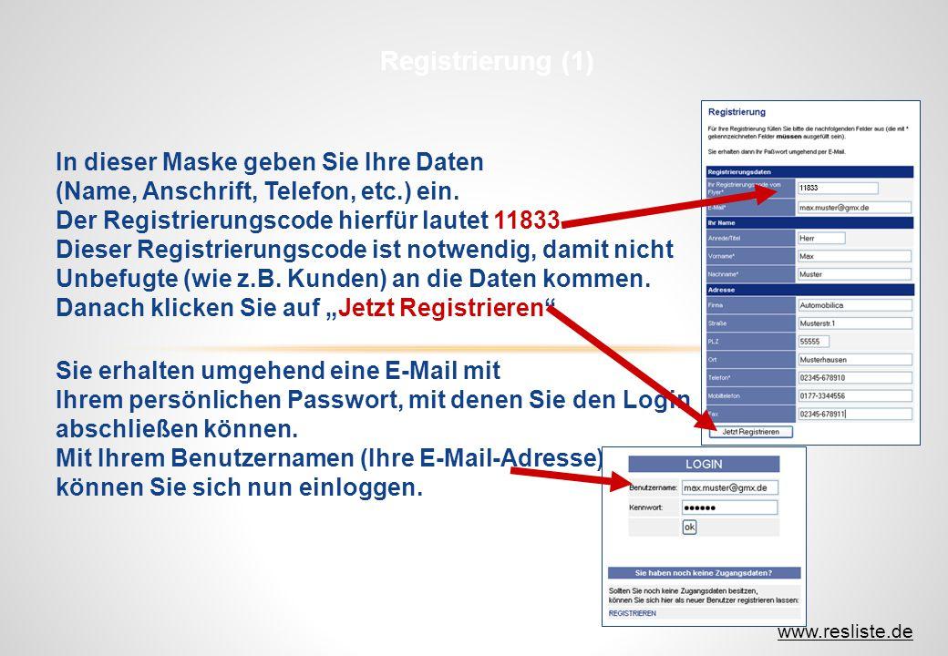 Registrierung (1) In dieser Maske geben Sie Ihre Daten