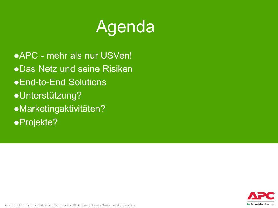 Agenda APC - mehr als nur USVen! Das Netz und seine Risiken