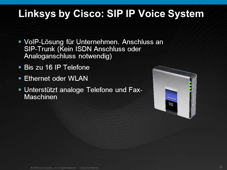 Linksys by Cisco: SIP IP Voice System