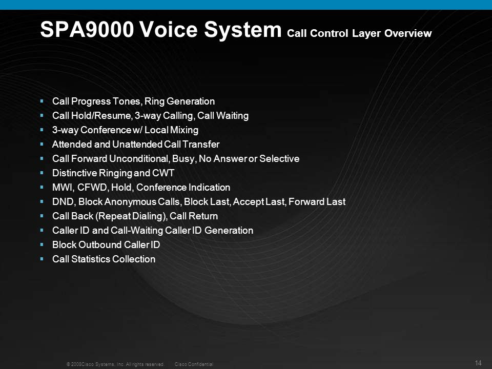 SPA9000 Voice System Call Control Layer Overview