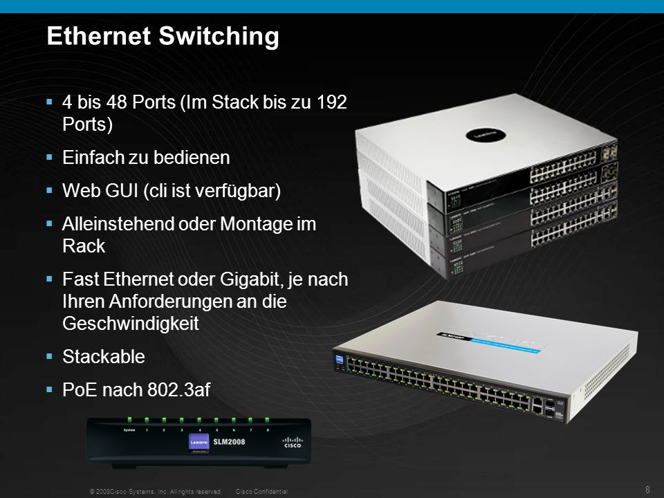 Ethernet Switching 4 bis 48 Ports (Im Stack bis zu 192 Ports)