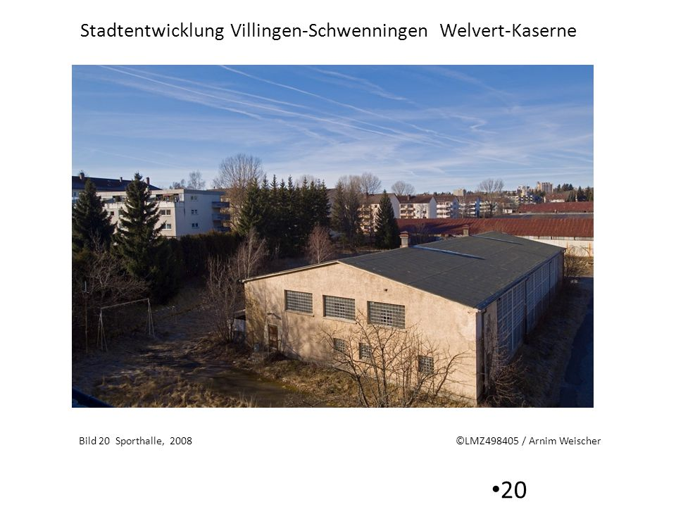 Bild 20 Sporthalle, 2008 ©LMZ498405 / Arnim Weischer