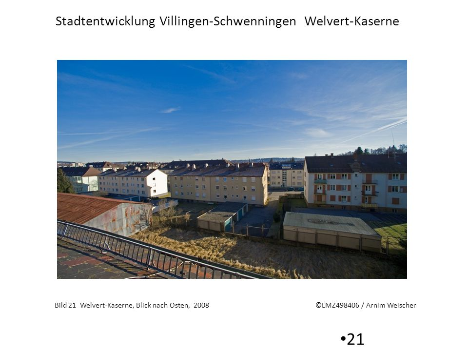 Bild 21 Welvert-Kaserne, Blick nach Osten, 2008