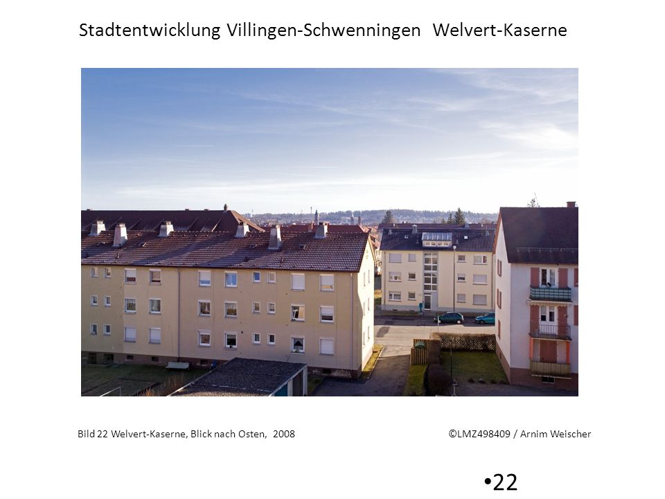 Bild 22 Welvert-Kaserne, Blick nach Osten, 2008