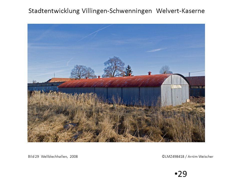 Bild 29 Wellblechhallen, 2008 ©LMZ498418 / Arnim Weischer