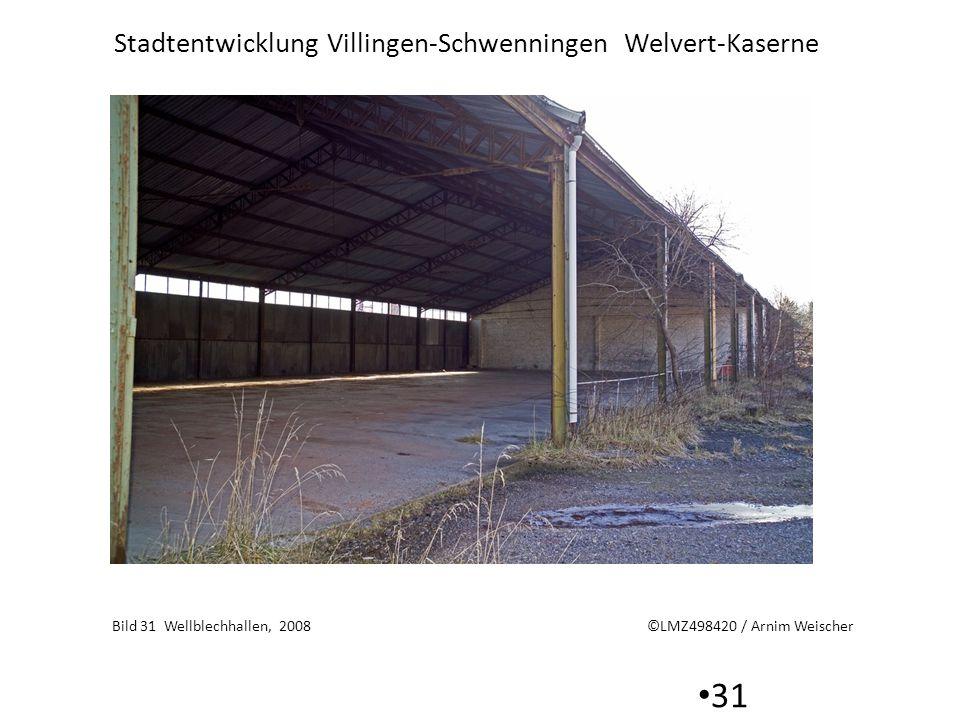 Bild 31 Wellblechhallen, 2008 ©LMZ498420 / Arnim Weischer