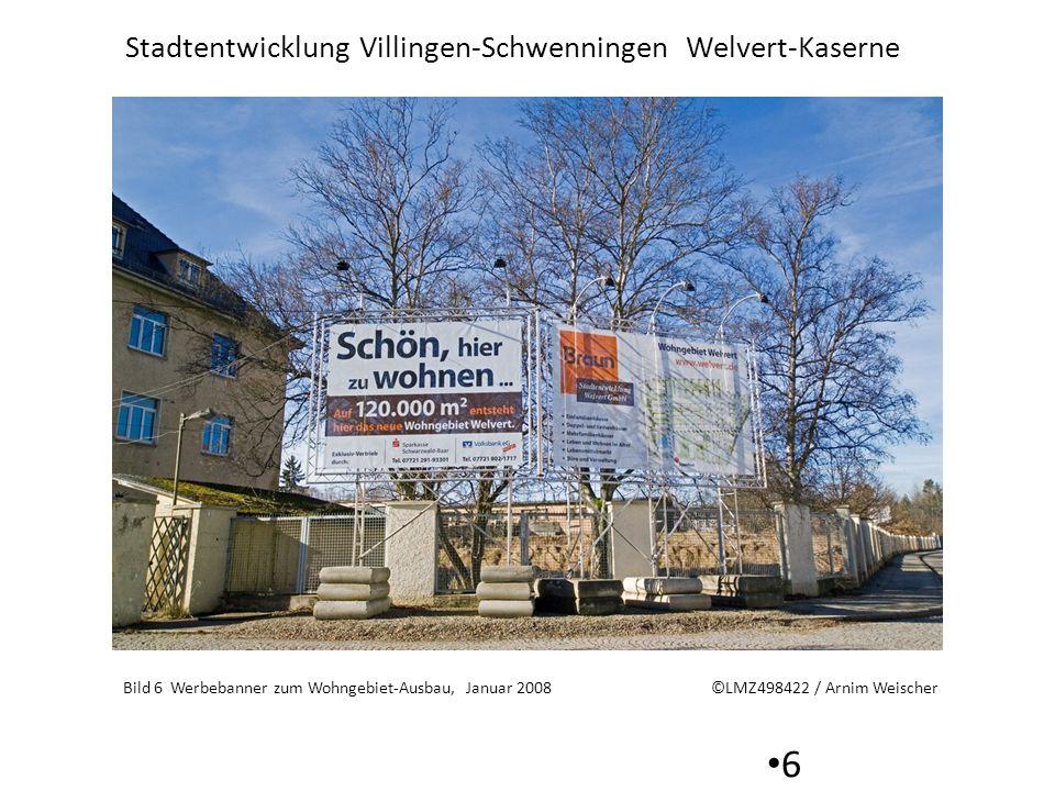 Bild 6 Werbebanner zum Wohngebiet-Ausbau, Januar 2008
