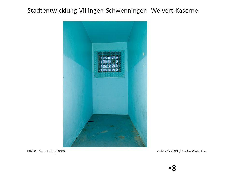 Bild 8: Arrestzelle, 2008 ©LMZ498393 / Arnim Weischer