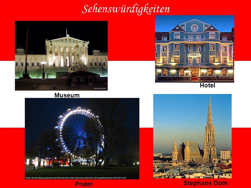 Sehenswürdigkeiten Hotel Museum Prater Stephans Dom