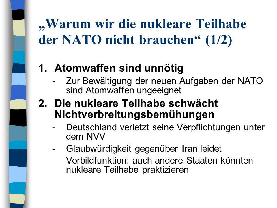 """""""Warum wir die nukleare Teilhabe der NATO nicht brauchen (1/2)"""
