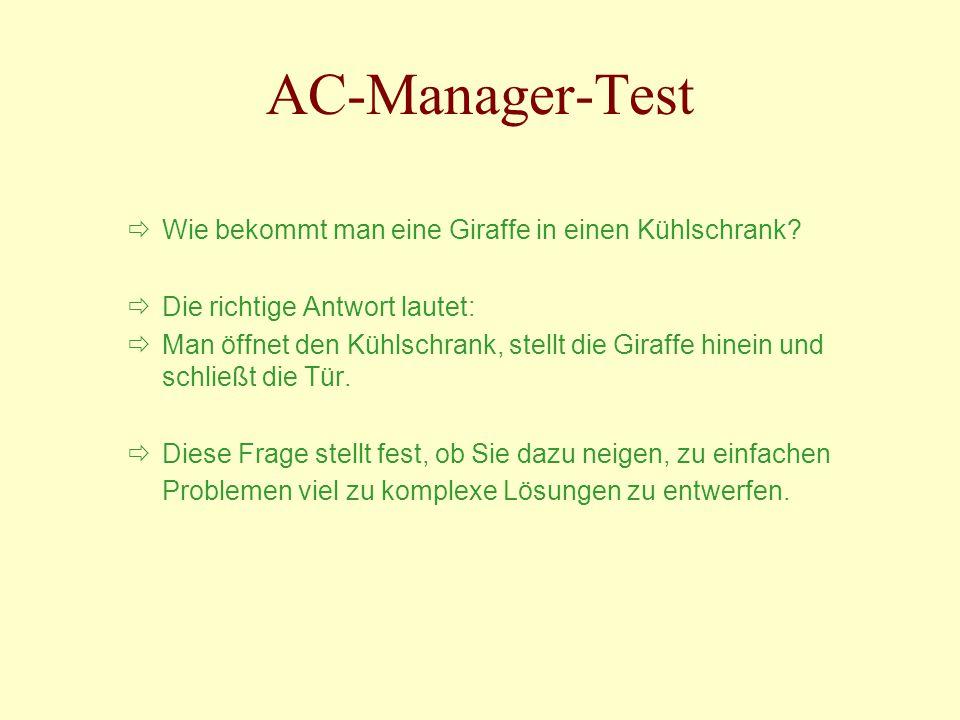 AC-Manager-Test Wie bekommt man eine Giraffe in einen Kühlschrank