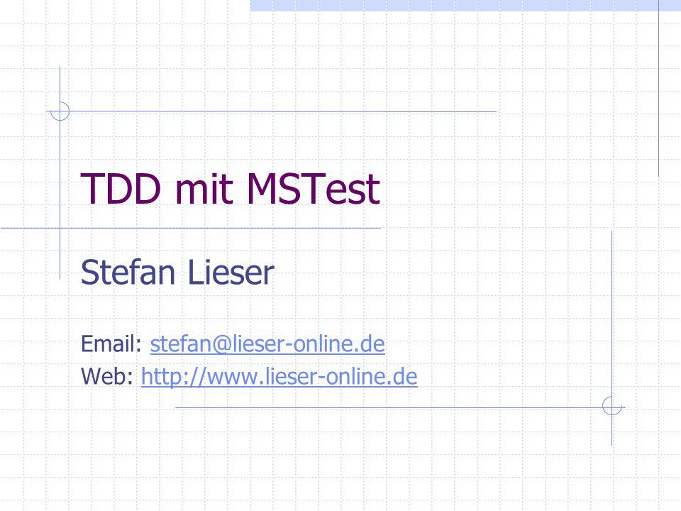 TDD mit MSTest Stefan Lieser
