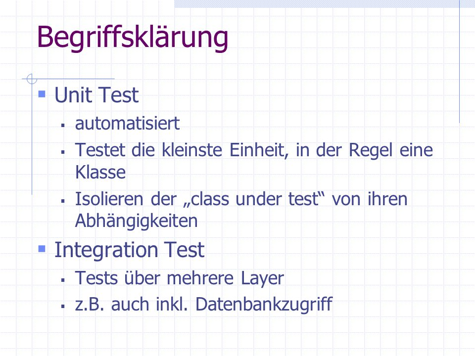 Begriffsklärung Unit Test Integration Test automatisiert