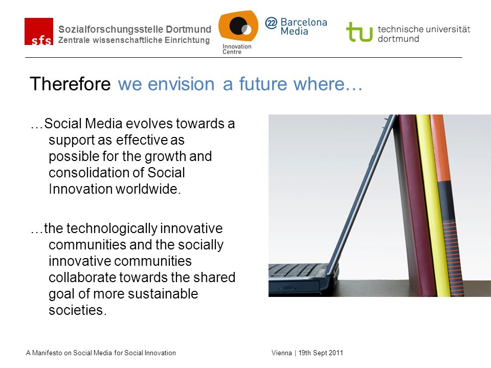 Therefore we envision a future where…
