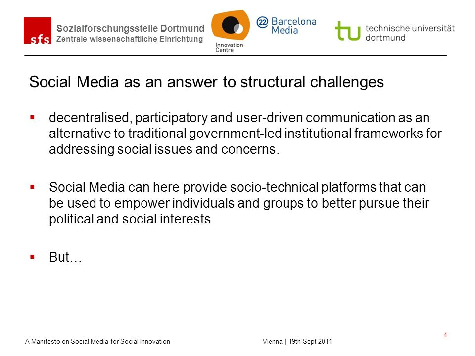 Social Media as an answer to structural challenges