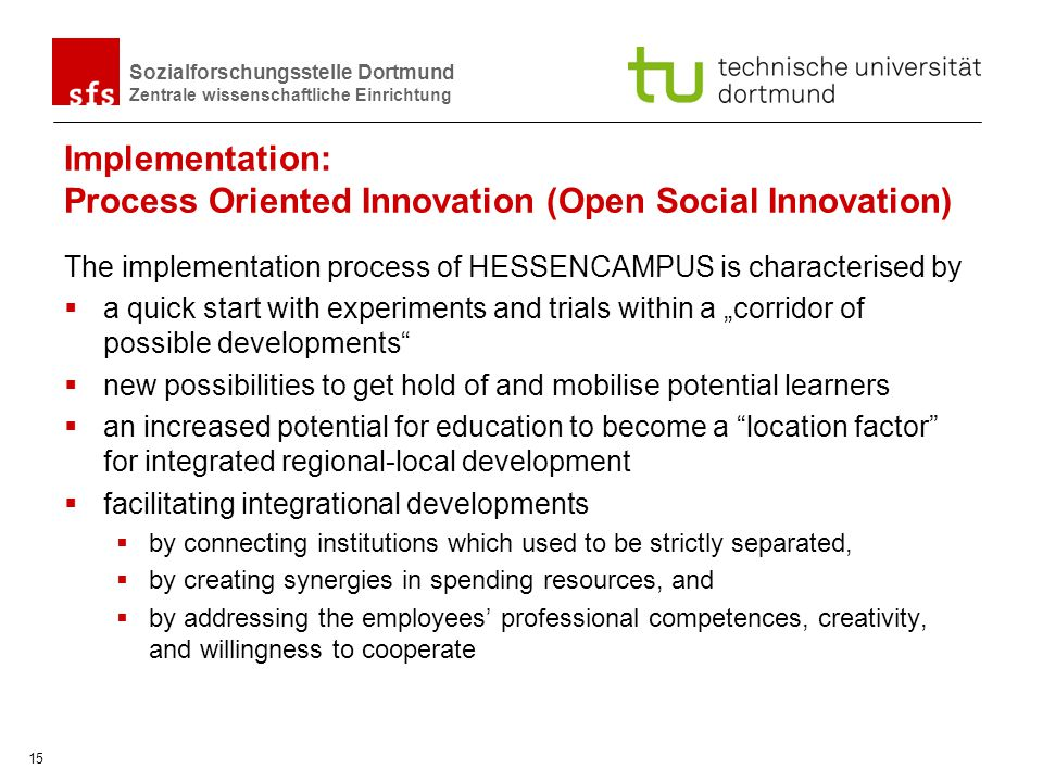 Implementation: Process Oriented Innovation (Open Social Innovation)