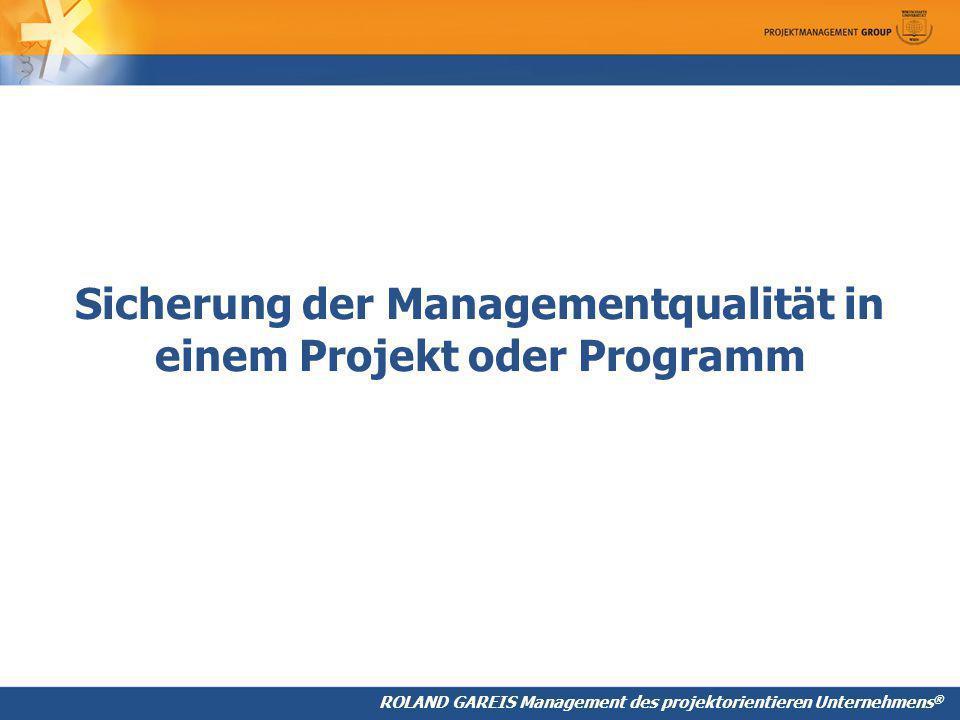 Sicherung der Managementqualität in einem Projekt oder Programm