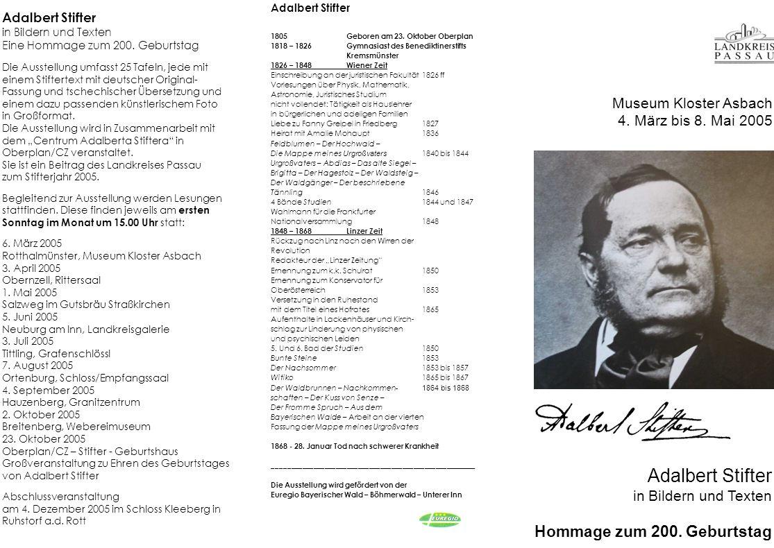Adalbert Stifter Hommage zum 200. Geburtstag Museum Kloster Asbach