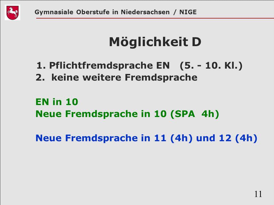 Möglichkeit D 1. Pflichtfremdsprache EN (5. - 10. Kl.)