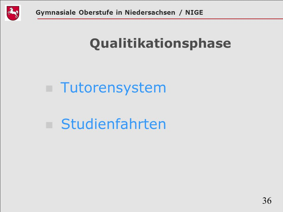 Qualitikationsphase Tutorensystem Studienfahrten