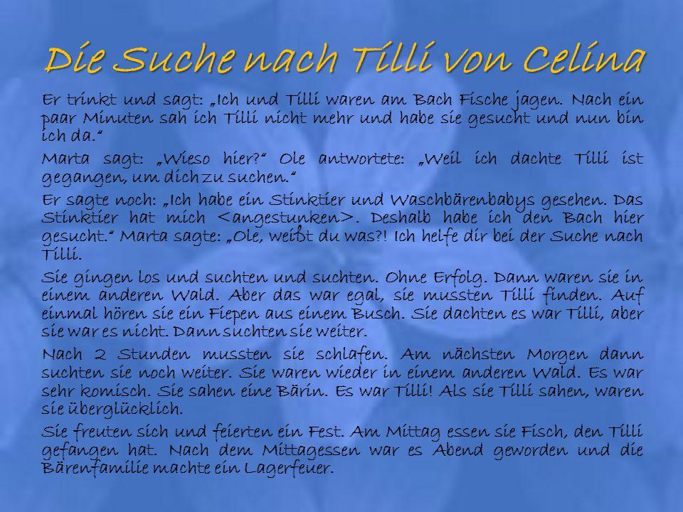 Die Suche nach Tilli von Celina