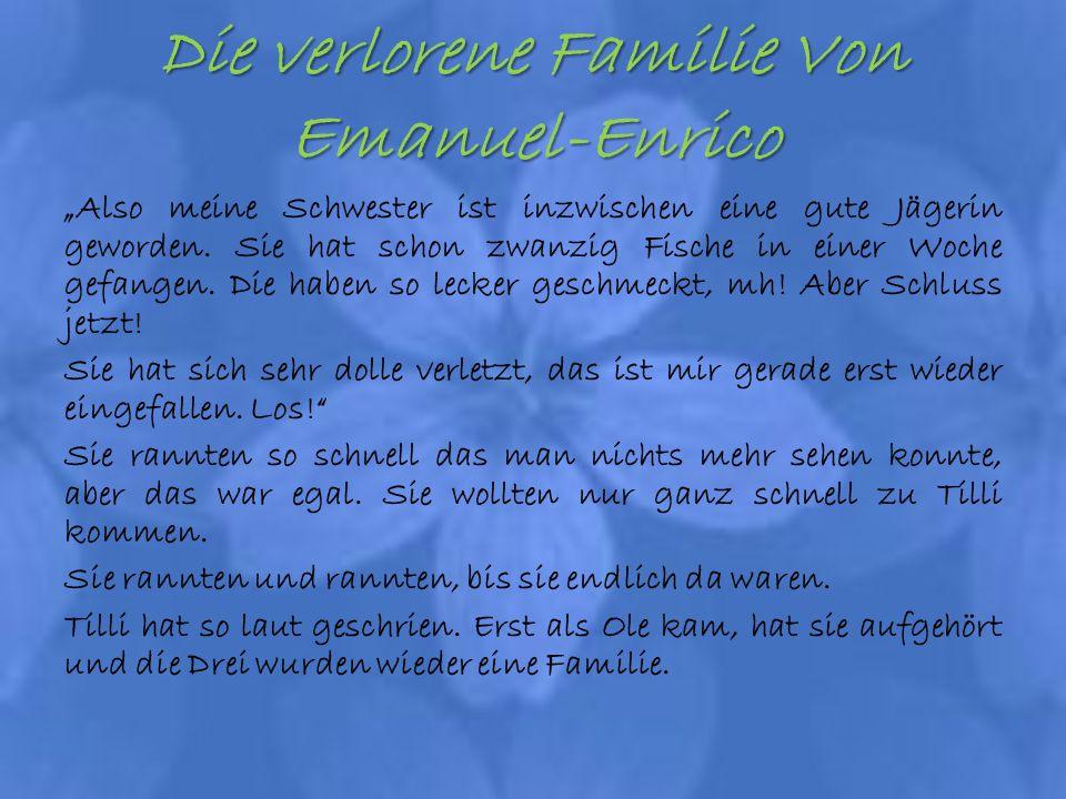 Die verlorene Familie Von Emanuel-Enrico
