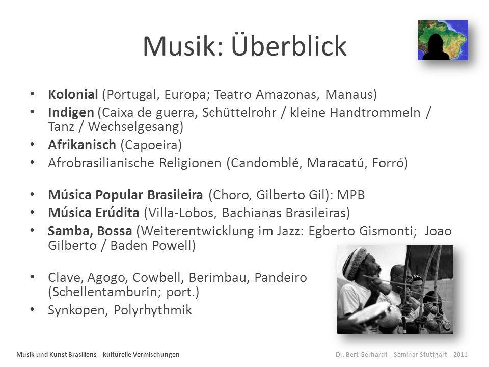 Musik: Überblick Kolonial (Portugal, Europa; Teatro Amazonas, Manaus)