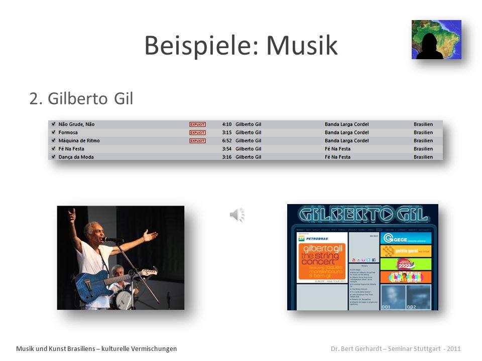 Beispiele: Musik 2. Gilberto Gil