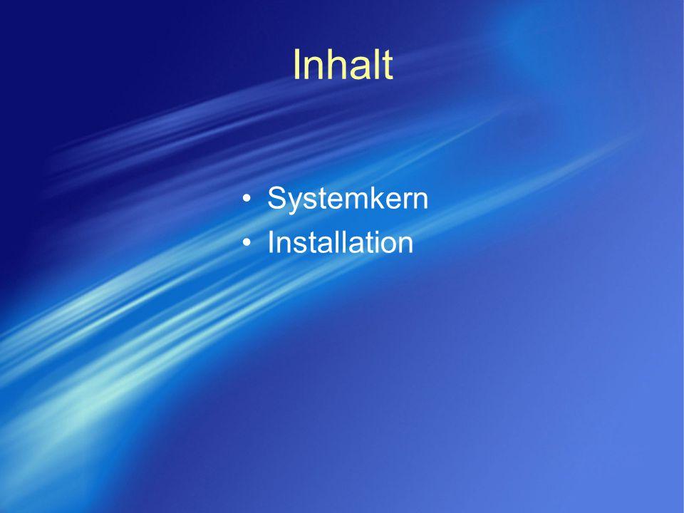 Inhalt Systemkern Installation