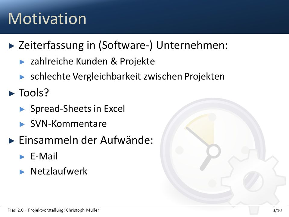 Motivation Zeiterfassung in (Software-) Unternehmen: Tools
