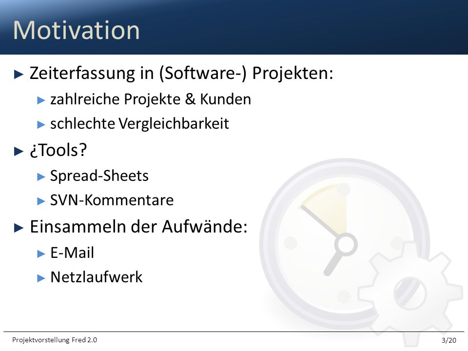 Motivation Zeiterfassung in (Software-) Projekten: ¿Tools