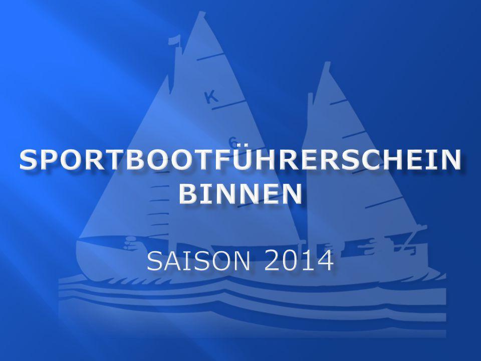 Sportbootführerschein Binnen Saison 2014
