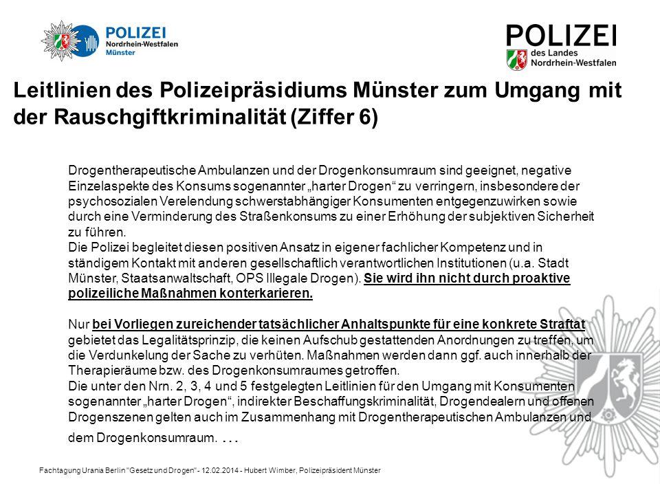 Leitlinien des Polizeipräsidiums Münster zum Umgang mit der Rauschgiftkriminalität (Ziffer 6)