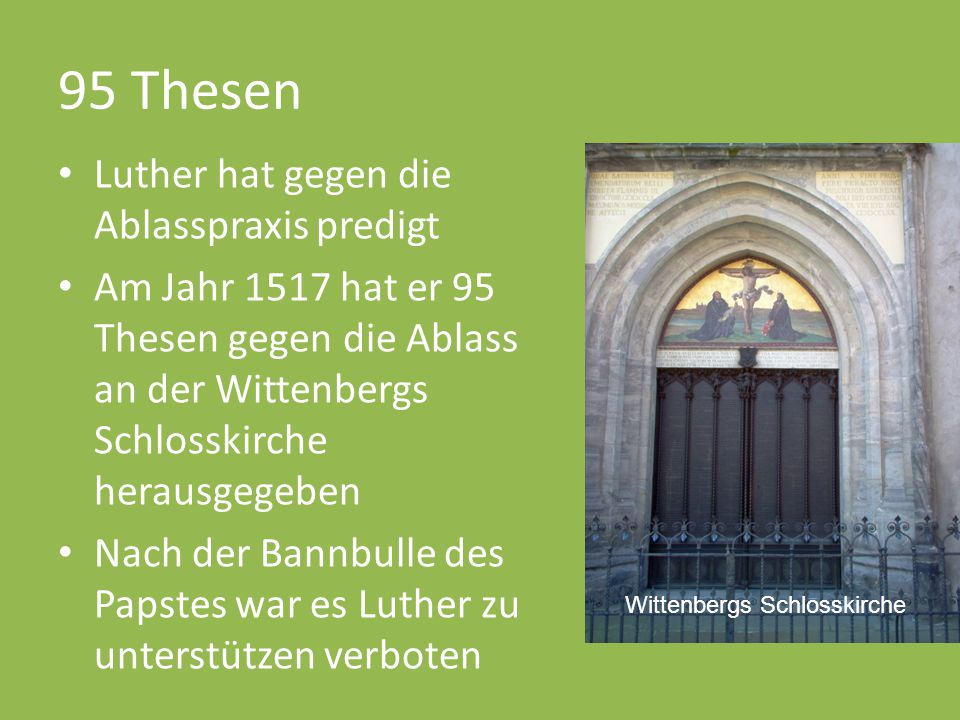 95 Thesen Luther hat gegen die Ablasspraxis predigt