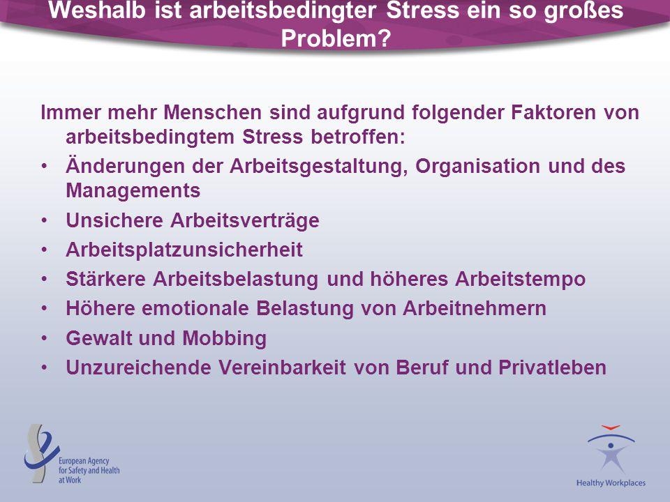 Weshalb ist arbeitsbedingter Stress ein so großes Problem