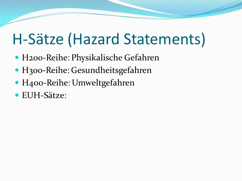 H-Sätze (Hazard Statements)
